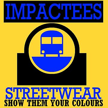 IMPACTEES STREETWEAR TRAIN LOGO BLUE 2 by IMPACTEES