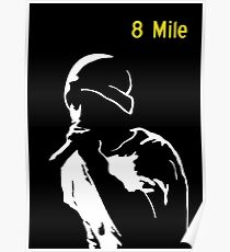 8 mile, Poster
