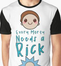 Every Morty Needs A Rick Graphic T-Shirt