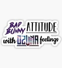Bad Bunny Attitude with Ozuna Feelings Sticker