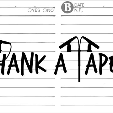 Thank a Taper! by schvice