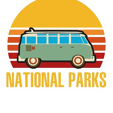 Vintage Retro National Parks Camping Van T-Shirt by liuxy071195