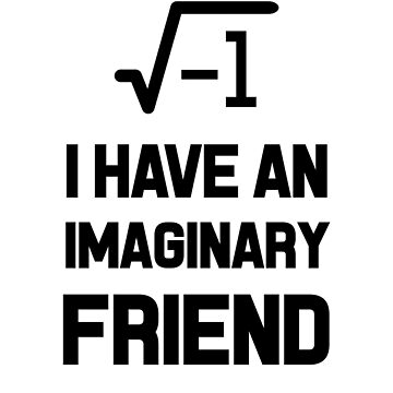 I Have An Imaginary Friend by dreamhustle
