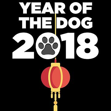 Year Of The Dogs 2018 Gift by Reutmor