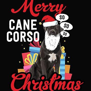 Funny Christmas Cane Corso Dog Merry Gift Mastiff by yoddel