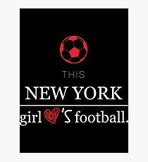 This New York Girl Loves Football T-shirt Photographic Print