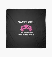 Gamer Girl - One Of The Few One Of The Proud T-shirt Scarf