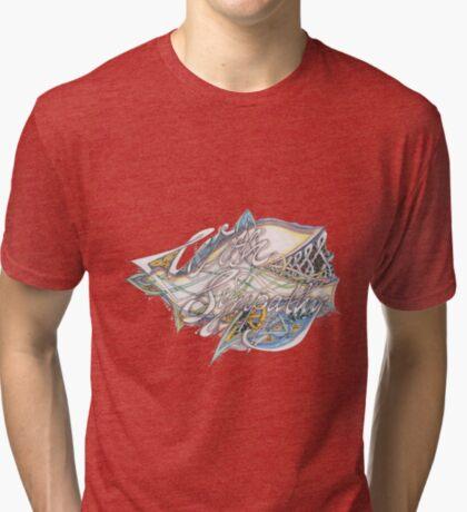 With Sympathy Tri-blend T-Shirt