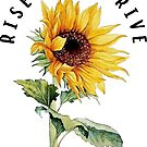 rise and thrive sunflower by Daria Smith