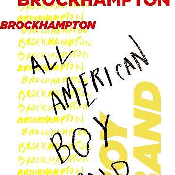 BROCKHAMPTON - All American Boy Band by ezzitheexplorer