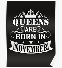 Queens are born in November Poster