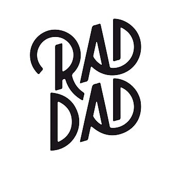 Rad Dad Tshirt Perfect Fathers Day Haloween or Christmass Gift for your Cool Dad - Perfect for Present for Boy Girl and your Awesome Daddy by legologo