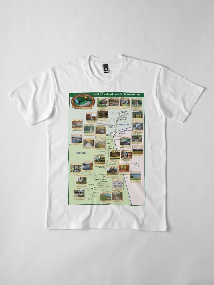 Alternate view of NatchezTraceTravel.com's Top 30 Favorite Sites Map Premium T-Shirt