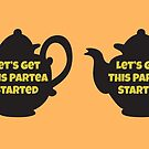 Let's Get This Tea Party Started by Laughingbellies