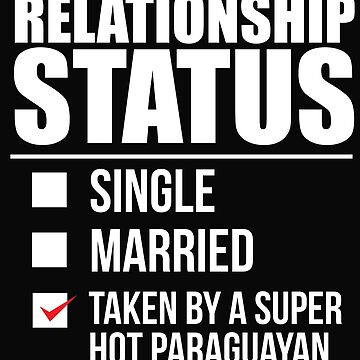 Relationship status taken by super hot Paraguayan Paraguay Valentine's Day by losttribe
