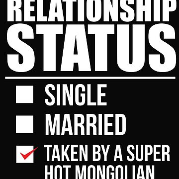 Relationship status taken by super hot Mongolian Mongolia Valentine's Day by losttribe