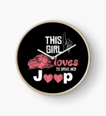 This Girl Loves To Drive Her Jeep T-shirt Clock