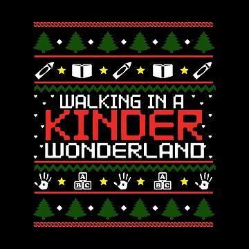 Walking In A Kinder Wonderland by Katnovations
