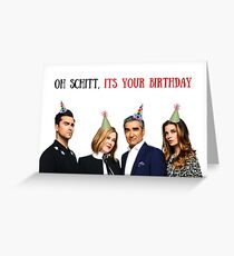 Oh Schitt, Its Your Birthday, Schitts Creek birthday card, meme greeting cards Greeting Card