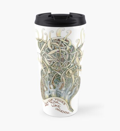 Let Our Voices Rise Like Incense Travel Mug