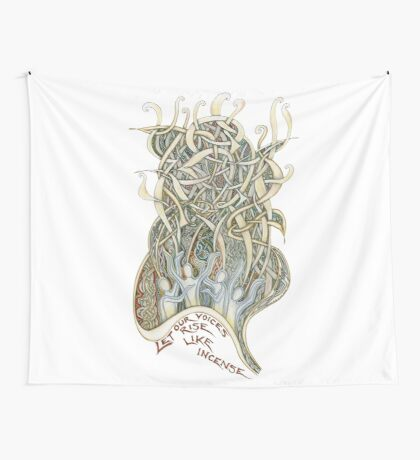 Let Our Voices Rise Like Incense Wall Tapestry