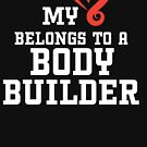 My Heart Belongs to a Body Builder by Laughingbellies