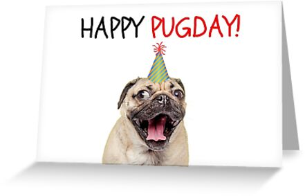 Pug Birthday Card Dog Meme Greeting Cards By Digital ArtJunkie