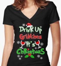 Drink Up Grinches Women's Fitted V-Neck T-Shirt