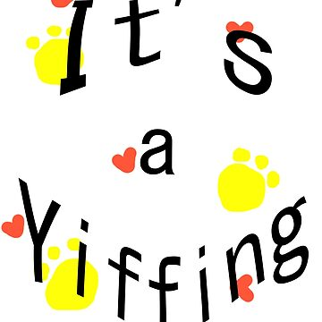 It's a Yiffing by ginandcat