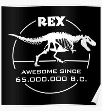 REX Awesome Since 65.000.000 B.C. Poster