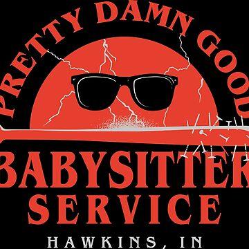 Pretty Damn Good Babysitter by swissarmyshark