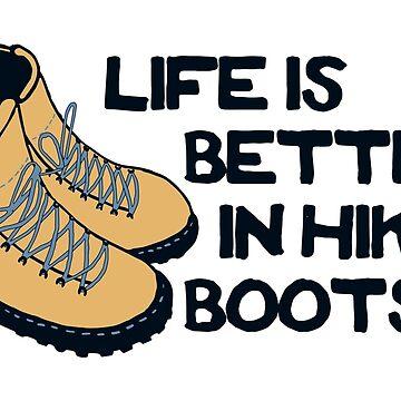 La vida es mejor en botas de trekking (azul) de its-anna