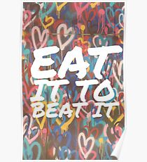 Eat It To Beat It Poster
