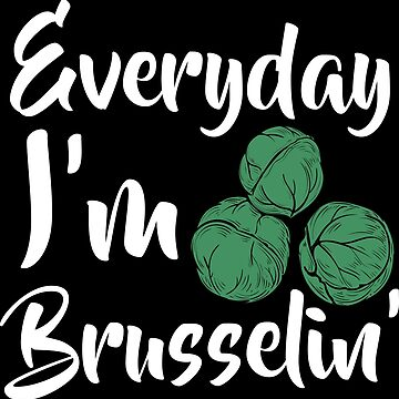 Everyday I'm brusselin export 03 (2) by KaylinArt