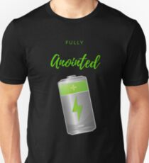 Fully Anointed Unisex T-Shirt