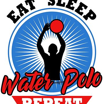 Funny Water Polo Eat Sleep Goalie Player Gift Idea by kh123856