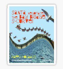 Santa Negotiates the Bay Bridge S-Curve! Sticker
