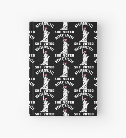 Nevertheless She Voted T-shirts Hardcover Journal