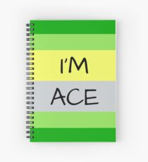 AROMANTIC FLAG I'M ACE ASEXUAL T-SHIRT Spiral Notebook