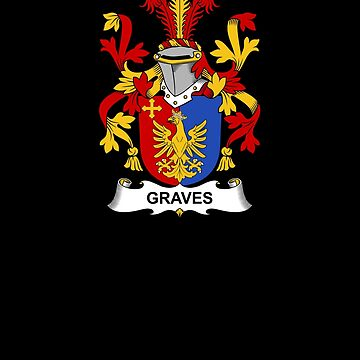Graves Coat of Arms - Family Crest Shirt by FamilyCrest