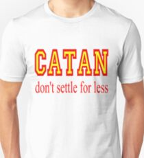 Settlers of Catan: Don't Settle For Less T-Shirt
