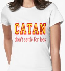 Settlers of Catan: Don't Settle For Less Womens Fitted T-Shirt