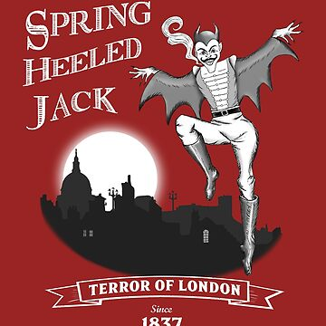 Spring Heeled Jack, Terror of London since 1837 by MazzaLuzza