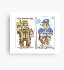 Hamilton Ticat fan of Toronto Blue Jays Metal Print