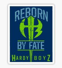 Reborn By Fate Sticker