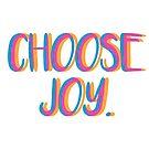 «Elige la alegría.» de Claire Chesnut