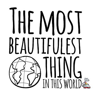 THE MOST BEAUTIFULEST THING... by NuanceArt
