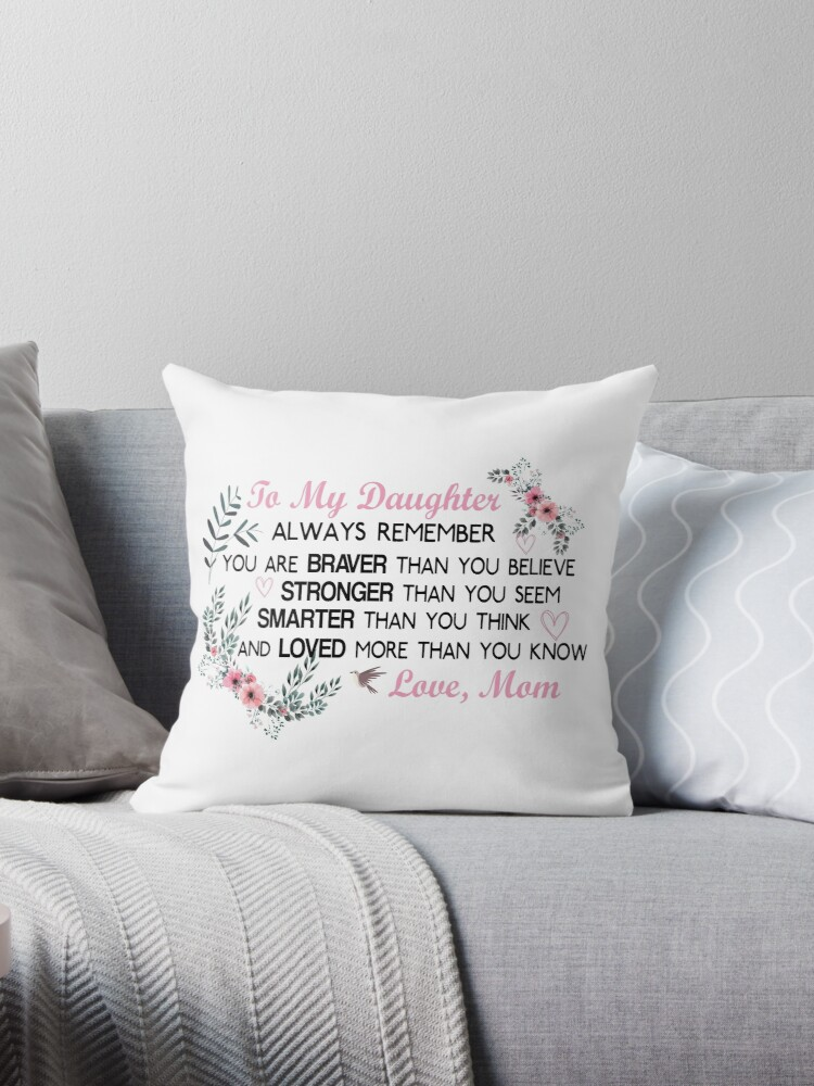 Gifts For Daughter From Mom Daughters Birthday Gift Heart With Inspirational Words To My Daughter Body Burlap Throw Pillow Case Cushion Cover Home Decorative Square Throw Pillow By Bentotosa Redbubble
