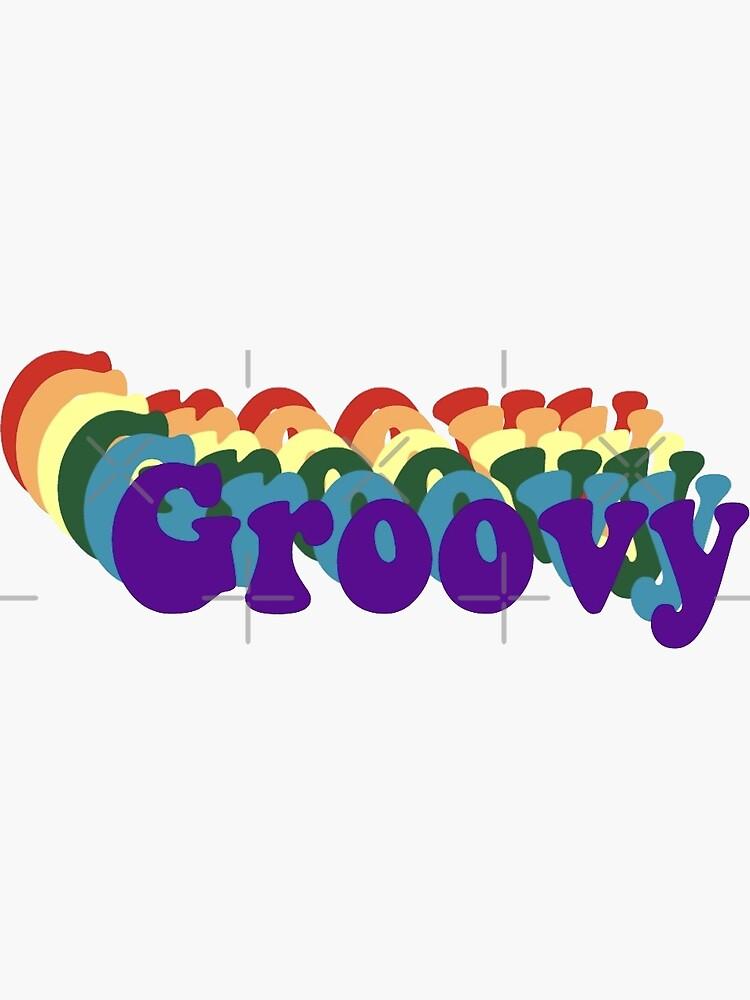 Groovy! von rileigh-pederse