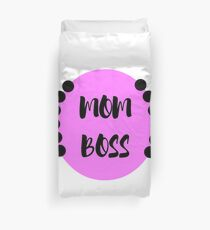 Like a Mom Boss Duvet Cover